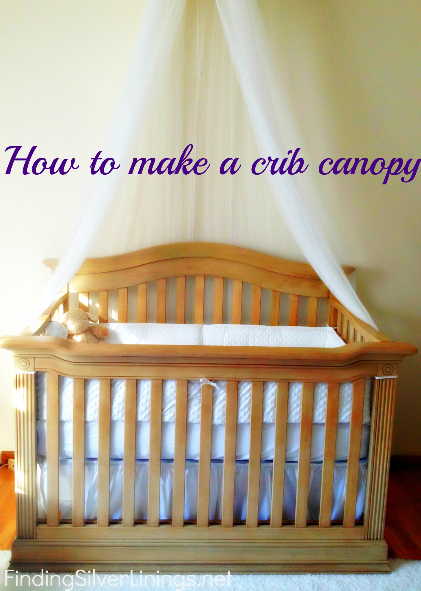 How to make a crib canopy finding silver linings for How to create a canopy
