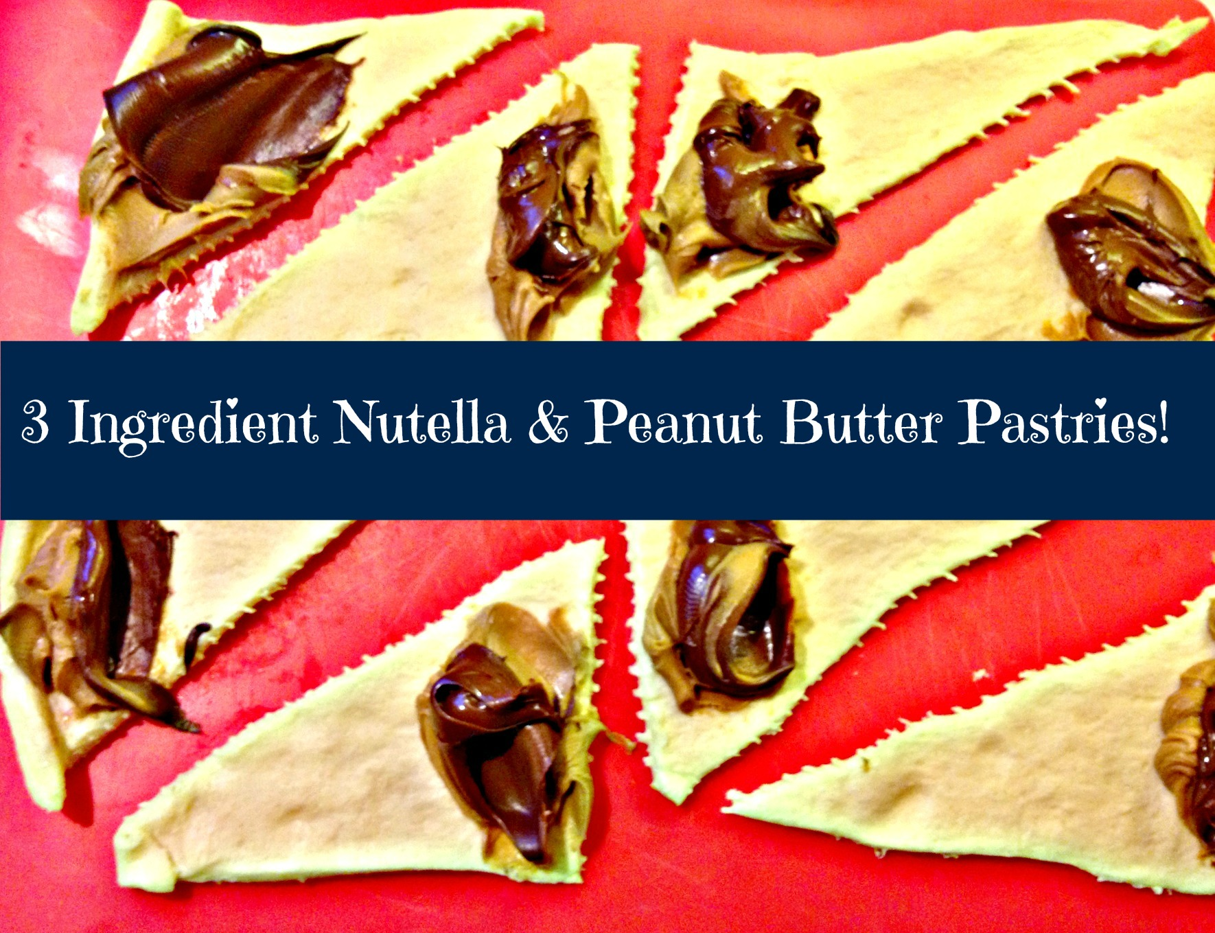 Nutella Peanut Butter Crescent Rolls. Oh. My. Goodness!