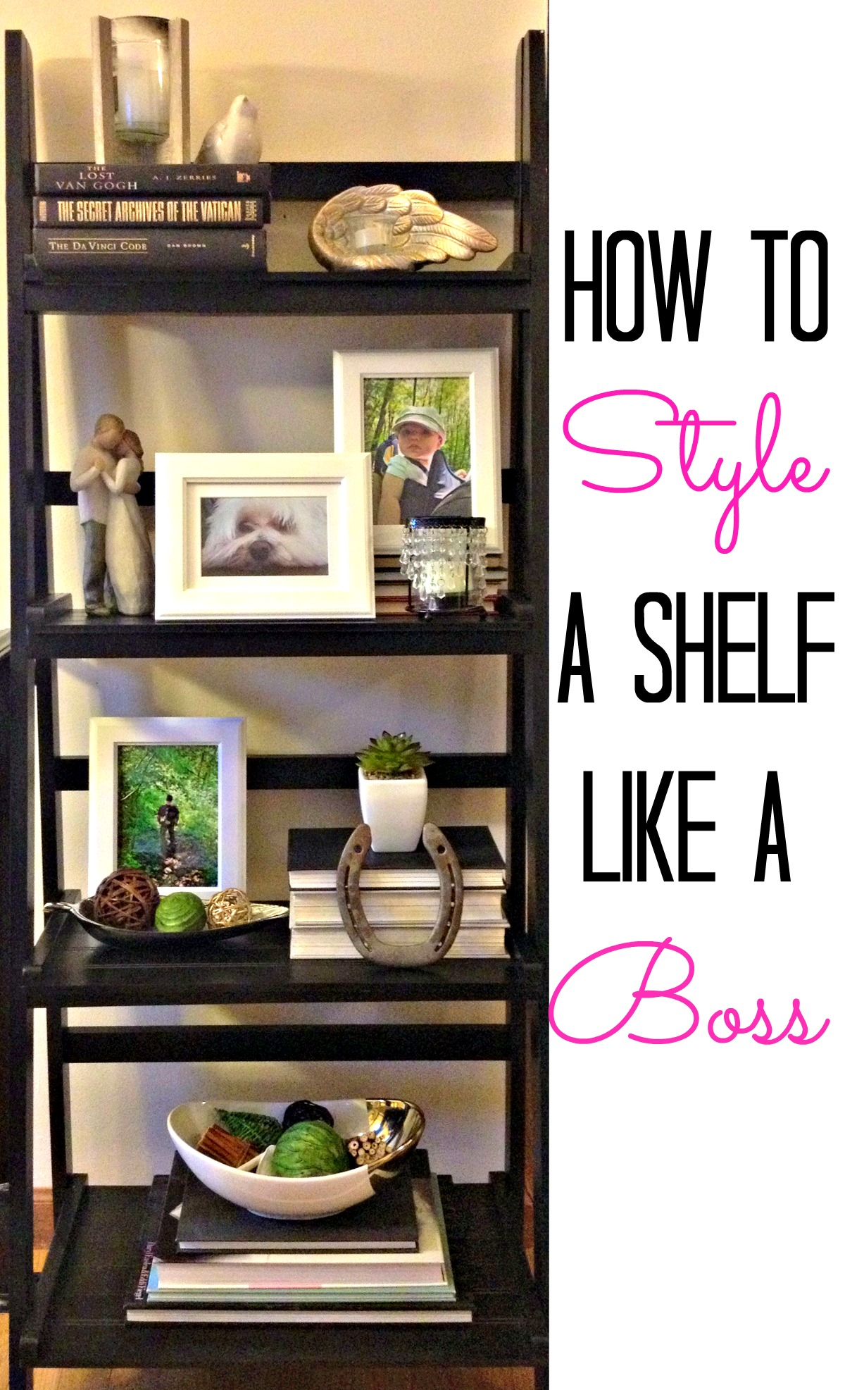 How to a style shelf like a boss