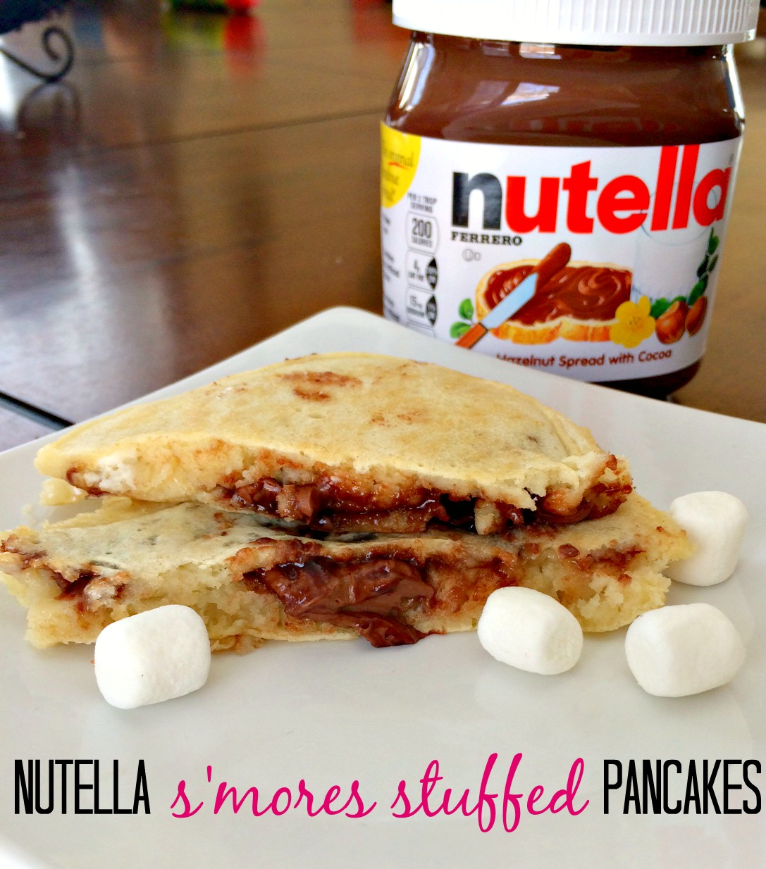 Nutella Stuffed Pancakes & Nutella S'mores Stuffed Pancakes | Finding...